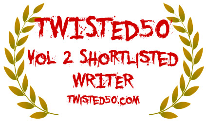 Short listed for Twisted50 Volume 2